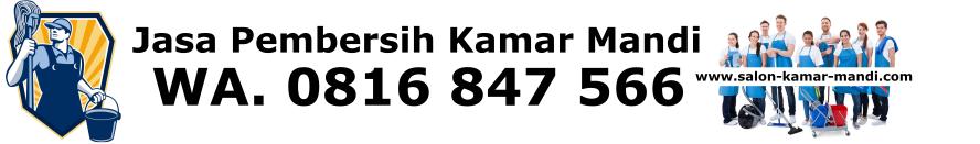 Ahli Jasa Pembersih Keramik Kamar Mandi | WA. 0816 847 556 - Tukang Salon Kamar Mandi
