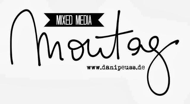 Jeden Montag ein neues Mixed Media Tutorial von www.danipeuss.de