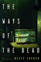 The Way of the Dead by Neely Tucker