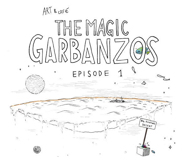 http://www.acquaspazio.net/2014/01/the-magic-garbanzos-episode-1.html