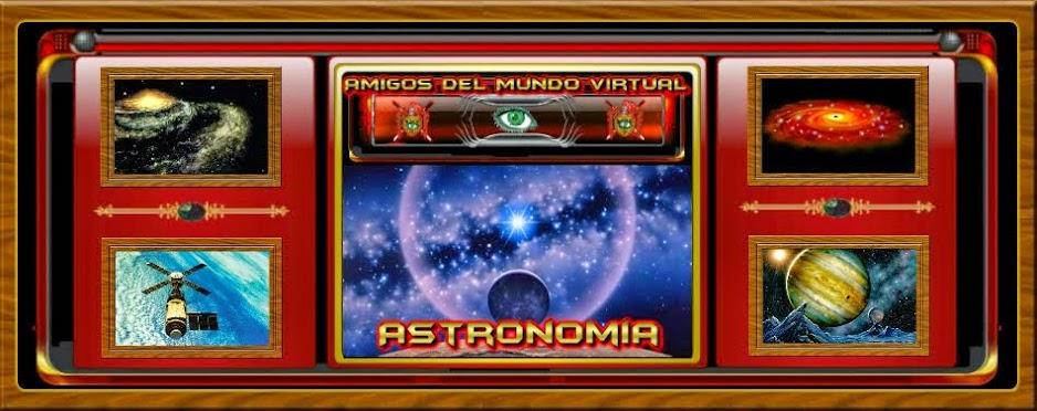 Astronomía - Amigos del Mundo Virtual