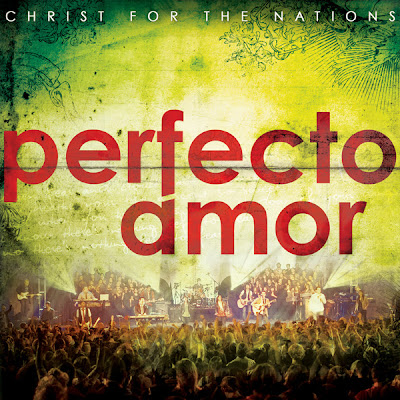 Front Christ For The Nations   Perfecto Amor (2010)