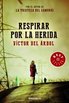 http://juntandomasletras.blogspot.com.es/2014/07/respirar-por-la-herida-de-victor-del.html