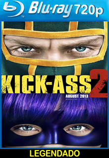 Assistir Kick-Ass 2 Legendado 2013