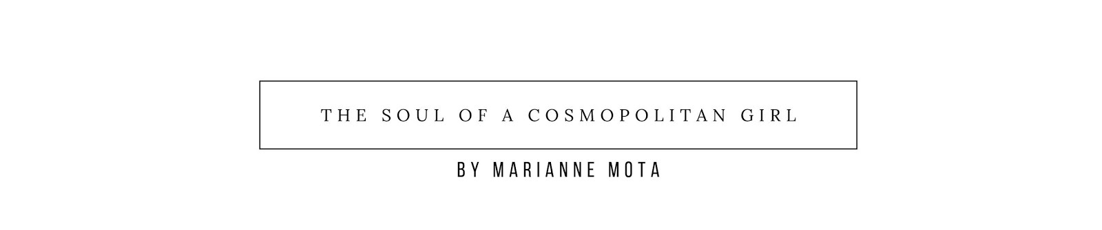 The Soul Of A Cosmopolitan Girl