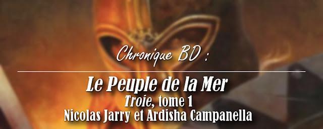 chronique-bd-troie-nicolas-jarry-ardisha-campanella