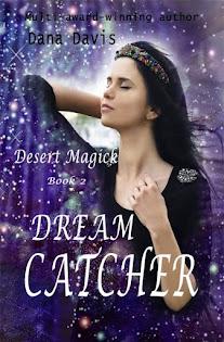 Desert Magick: Dream Catcher (Bk 2)