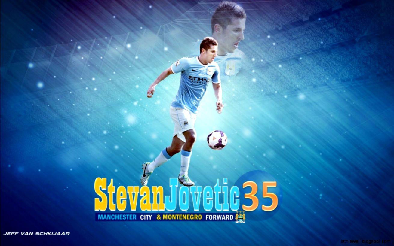 Stevan Jovetic Manchester City 2014 Wallpaper  Ini HD Wallpaper