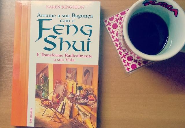 livro: Arrume a sua Bagunça com o Feng Shui, de Karen Kingston