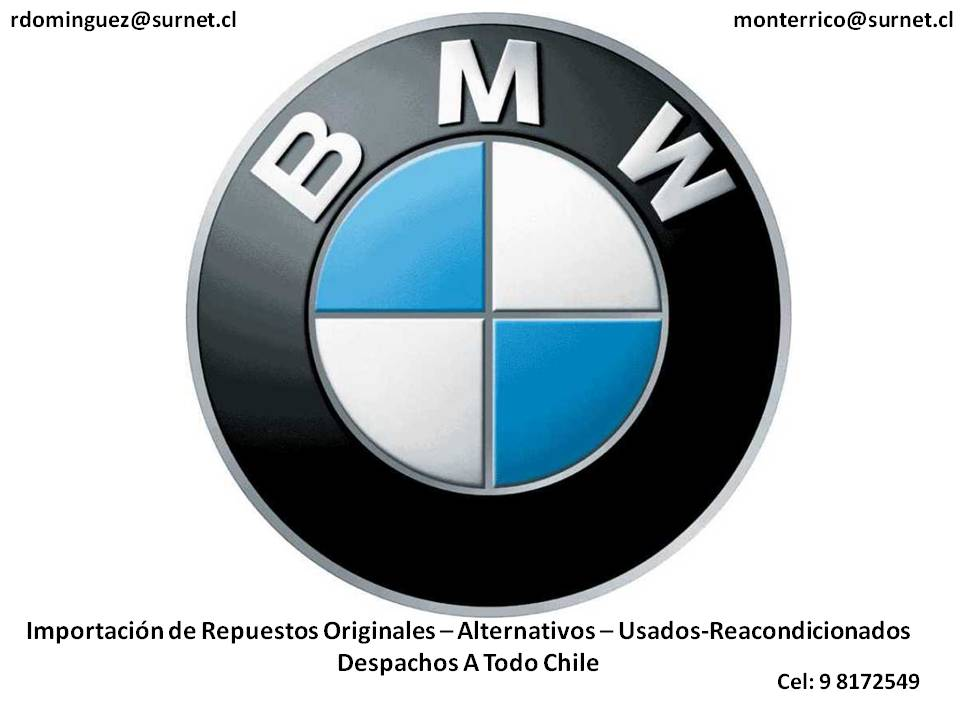 Repuestos BMW Chile Originales Alternativos Reacondicionados Despachos A Todo Chile