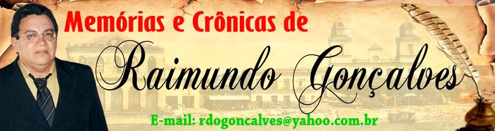 Crônicas de  Raimundo Gonçalves