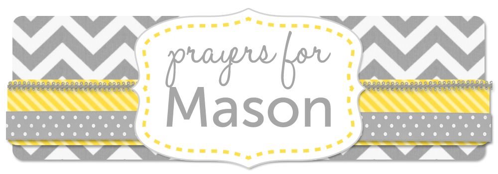 Prayers for Mason