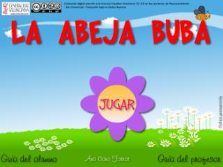 http://www.ramonlaporta.es/jocsonline/La%20abeja_Buba.html