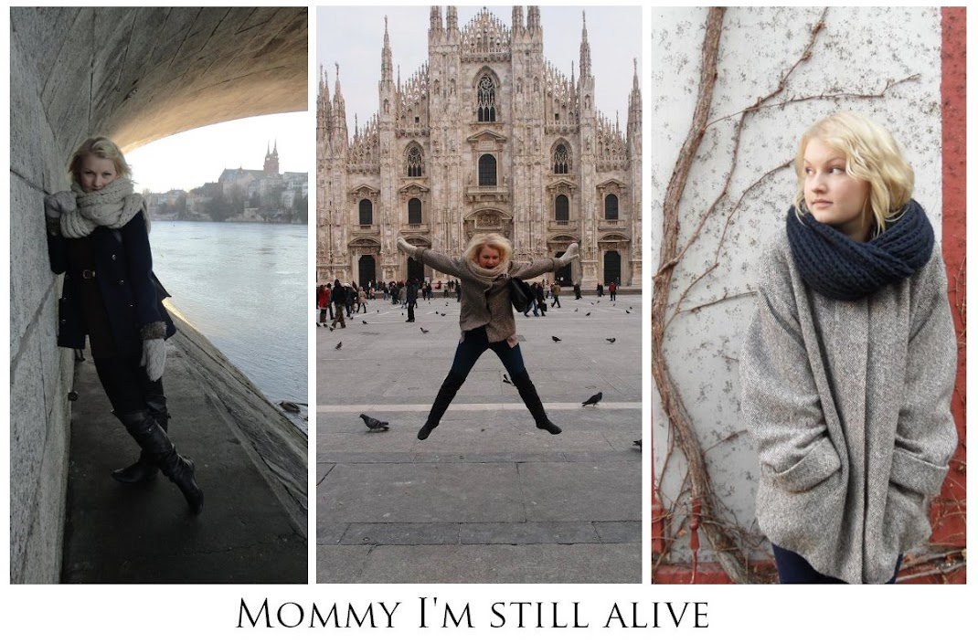 Mommy I'm still alive
