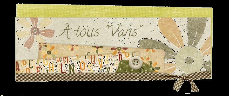 """A tous """"Vans"""""""