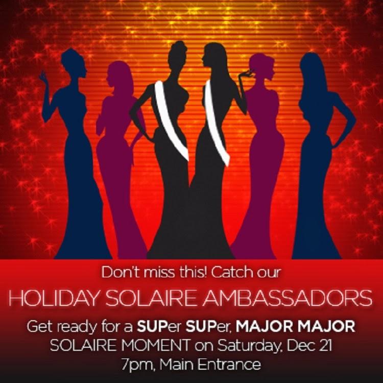 Solaire Resort & Casino: Get ready for a SUPer SUPer, MAJOR MAJOR #SolaireMoment on Dec. 21!