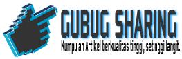 GUBUG SHARING