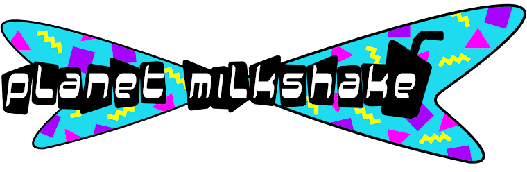 Planet Milkshake