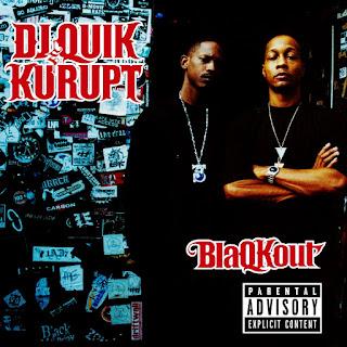 D.J. Quik & Kurupt - BlaQKout (2009)