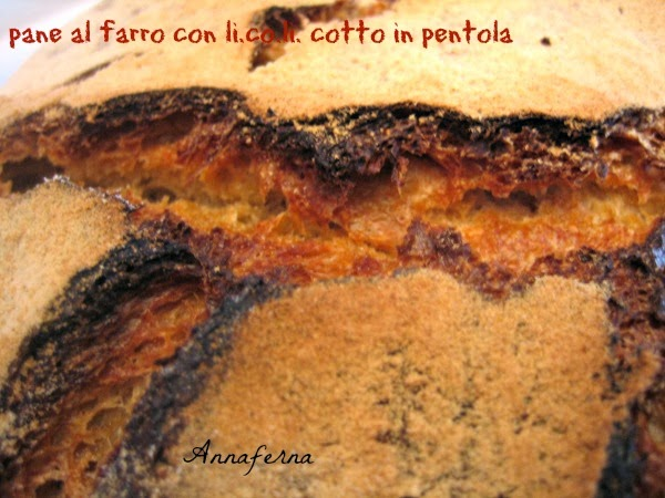 pane al farro con li.co.li. cotto in pentola