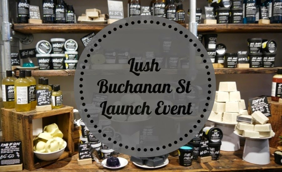 Lush Buchanan Street Launch Event