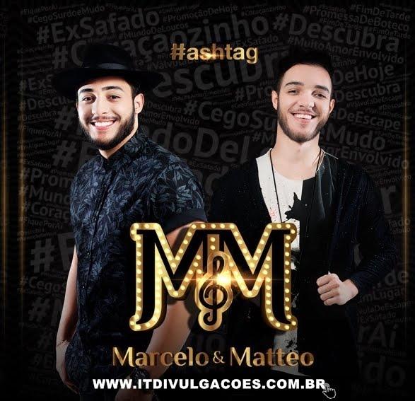CD Marcelo e Matteo #Hashtag