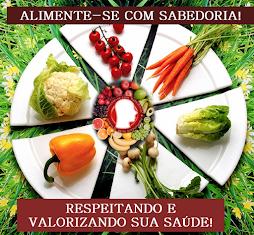 ALIMENTE-SE COM SABEDORIA!
