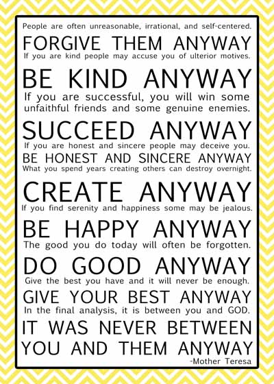 Clever image within mother teresa do it anyway free printable