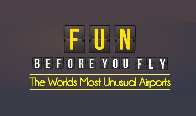Image: Fun Before You Fly- The World's Most Unique Airports