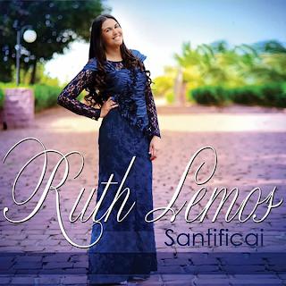 santificai Ruth Lemos   Santificai 2013