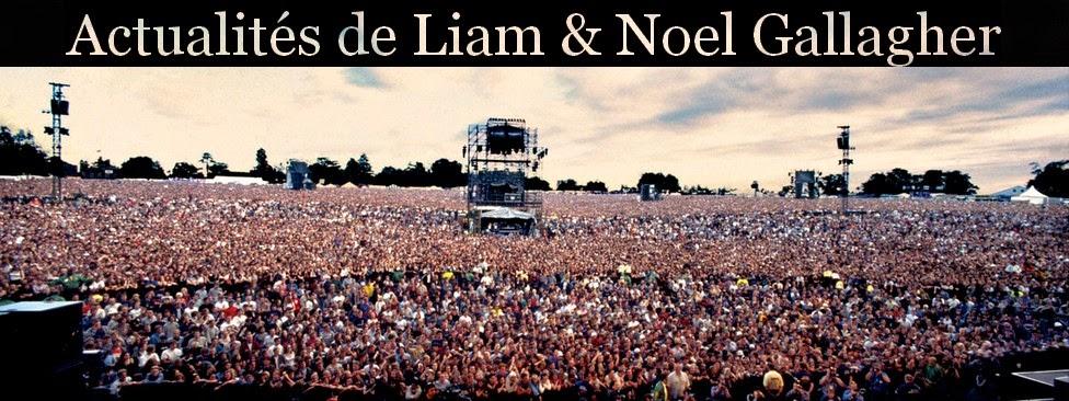 Actualités de Liam et Noel Gallagher