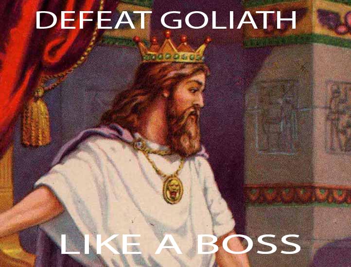 Defeat Goliath