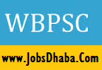 West Bengal Public Service Commission, WBPSC Recruitment, Sarkari Naukri