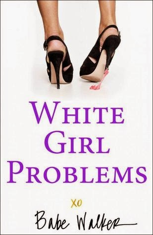 https://www.goodreads.com/book/show/12413949-white-girl-problems