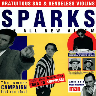 Sparks, Gratuitous Sax and Senseless Violins
