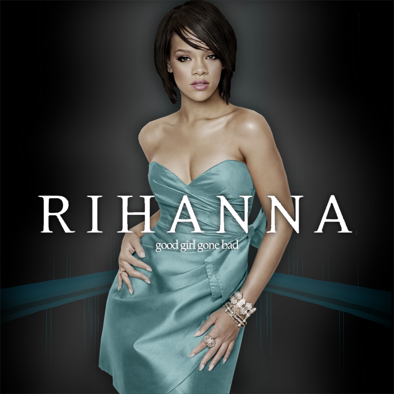 Lyric bad wale lyrics rihanna : Rihanna - Good Girl Gone Bad Lyrics | Lyrics Like