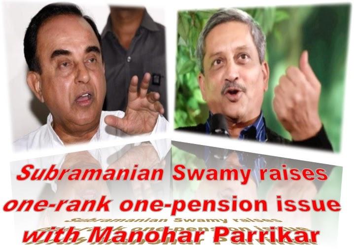 subramanian-swamy-raises-one-rank-one-pension-with-manohar-parrikar
