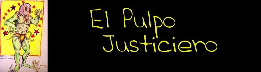 Pulpo Justiciero