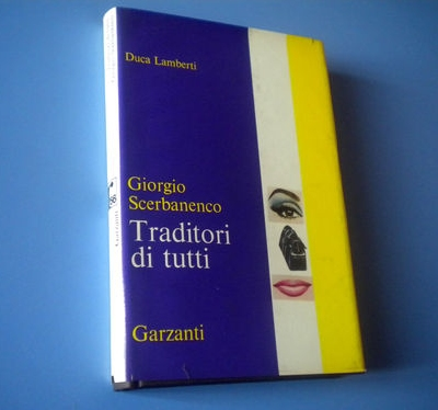 Giorgio Scerbanenco, Traditori di tutti