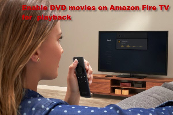dvd to fire tv