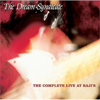 "Dream Syndicate ""The days of wine and roses"" - Página 6 Dream_syndicate-the_complete_live_at_raji_s-front"