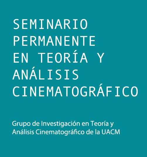 Seminario Permanente de Investigación en Teoría y Análisis Cinematográfico