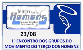 1o ENCONTRO DO TERÇO DOS HOMENS DO VICARIATO SANTA CRUZ - ARQRIO