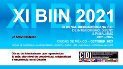 XI BIIN BIENAL IBEROAMERICANA CIDI DE INTERIORISMO 2021 - 2022
