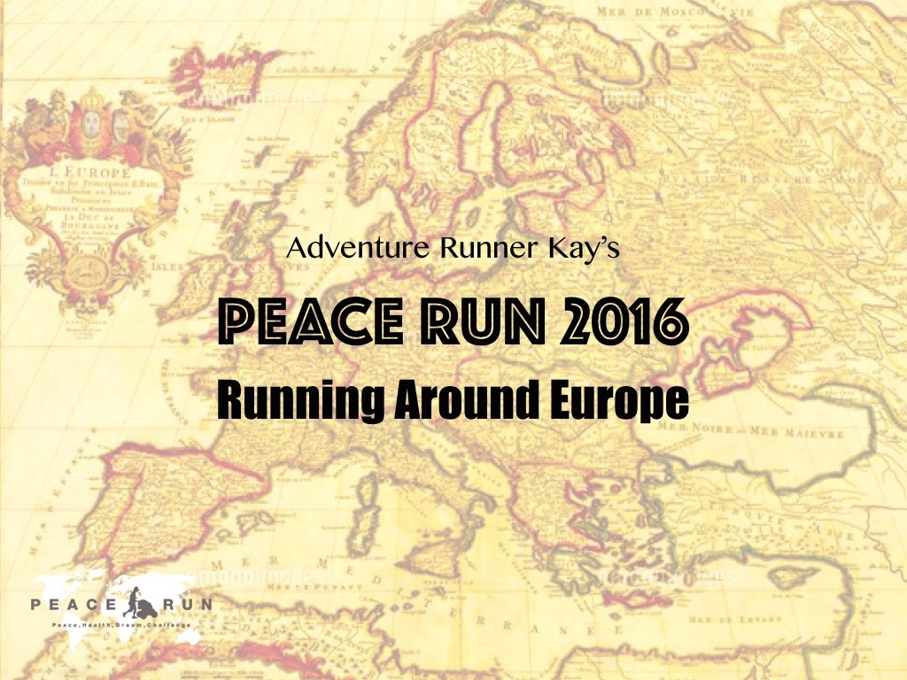 PEACE RUN 2016 Running Around Europe