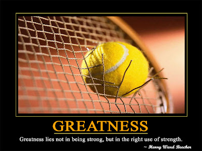 Greatness  Greatness lies not in being strong, but in the right use of strength.