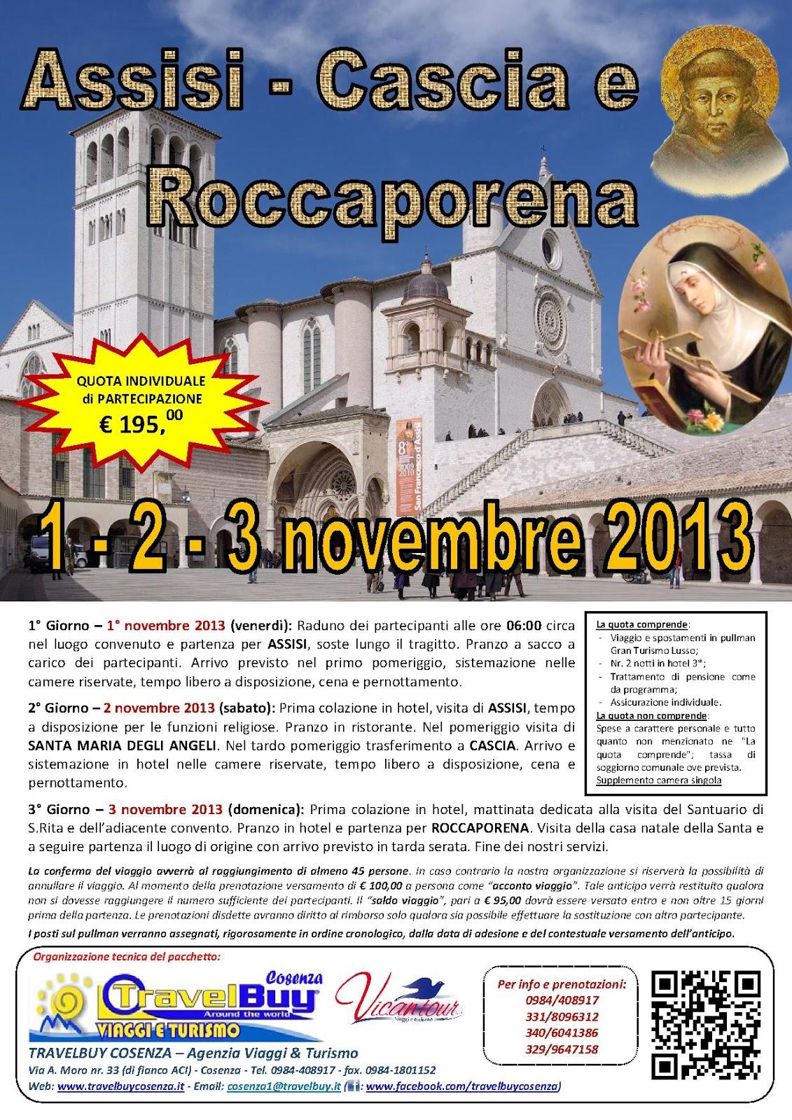 ... ad Assisi - Cascia e Roccaporena da Cosenza con partenza il 1 novembre