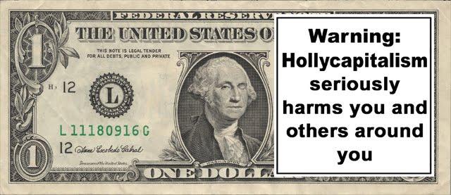 """El hollycapitalismo o la """"guerra tranquila"""" contra todos"""