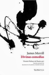Divinas comedias, de James Merrill (Vaso Roto, 2013) (Con Jeannette Clariond)