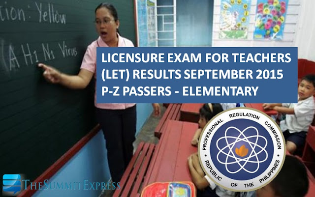 P-Z Passers List: September 2015 LET Results Elementary